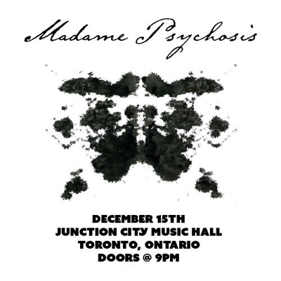 Madame Psychosis event poster for their live show at Junction City Music Hall on December 15th, 2017. Show time at 9pm.